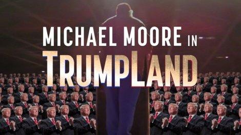 michael-moore-trumpland-h_2016